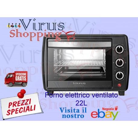 Forno elettrico Ventilato Taurus 22LT 1500watt con timer temp. da 90 a 230